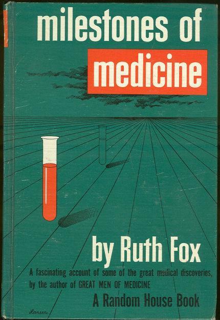 MILESTONES OF MEDICINE, Fox, Ruth