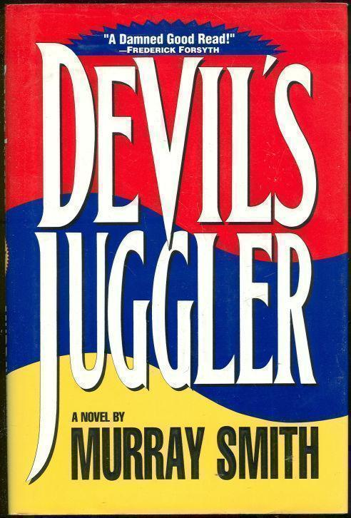 SMITH, MURRAY - Devil's Juggler