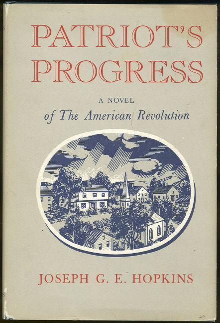 Image for PATRIOT'S PROGRESS A Novel of the American Revolution