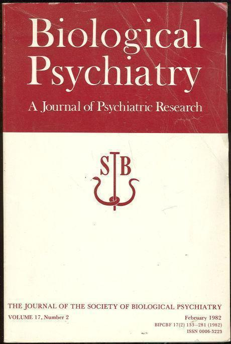 Image for BIOLOGICAL PSYCHIATRY FEBRUARY 1982 A Journal of Psychiatric Research