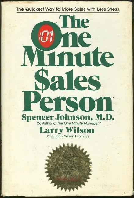ONE MINUTE SALES PERSON The Quickest Way to More Sales with Less Stress, Johnson, Spencer