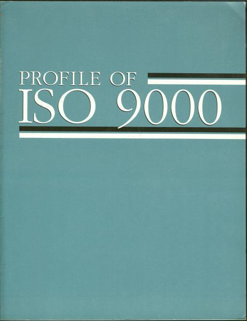 Image for PROFILE OF ISO 9000 Handbook of Quality Standards and Compliance