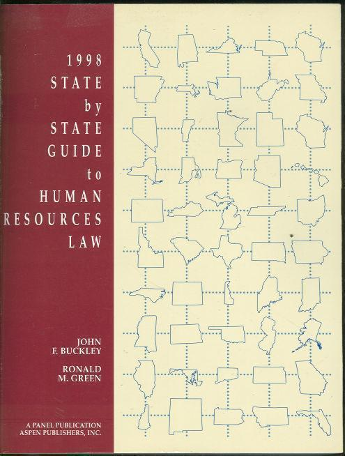 1998 STATE BY STATE GUIDE TO HUMAN RESOURCES LAW, Buckley, John F.