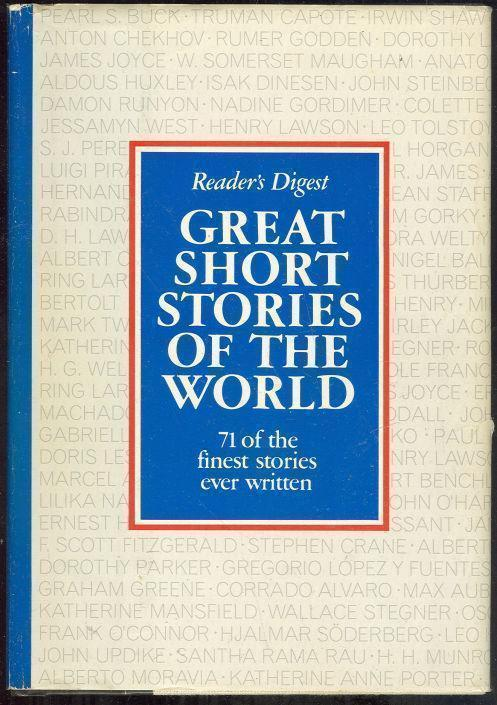 GREAT SHORT STORIES OF THE WORLD, Reader's Digest