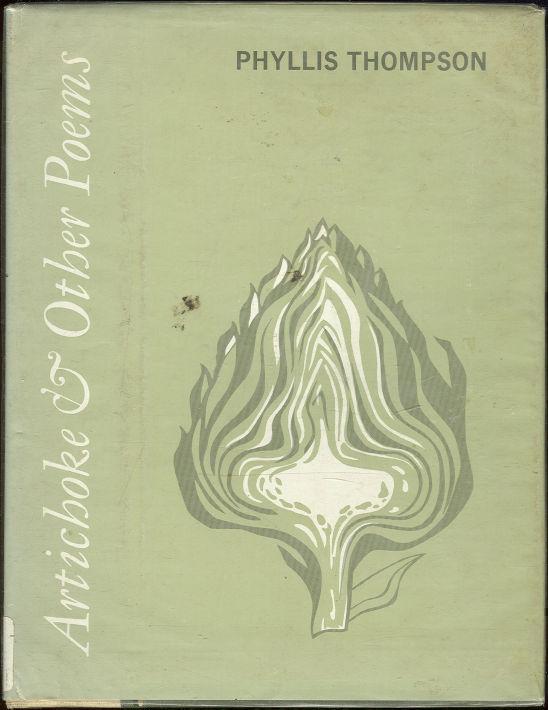 ARTICHOKE & OTHER POEMS, Thompson, Phyllis