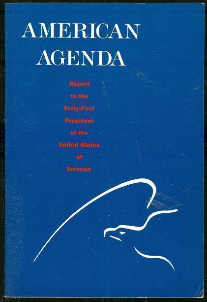 AMERICAN AGENDA Report to the Forty-First President of the United States of America, Ford, Gerald and Jimmy Carter editors