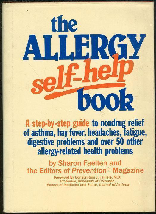 ALLERGY SELF-HELP BOOK, Faelten, Sharon and The editors Of Prevention Magazine
