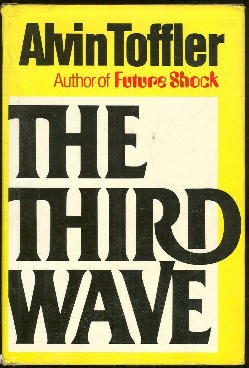 THIRD WAVE, Toffler, Alvin