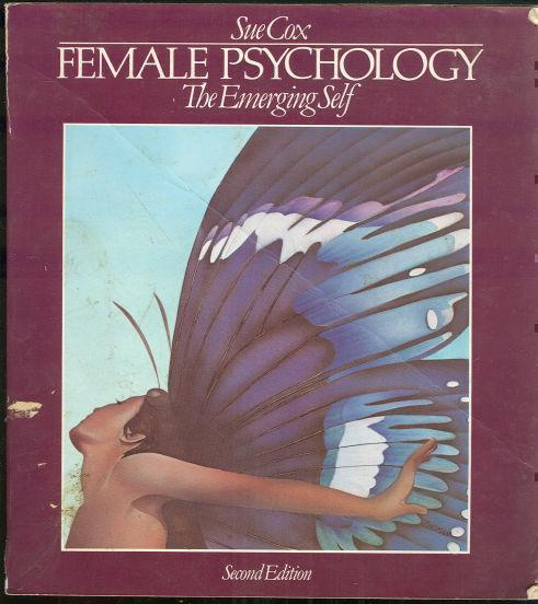 FEMALE PSYCHOLOGY The Emerging Self, Cox, Sue editor