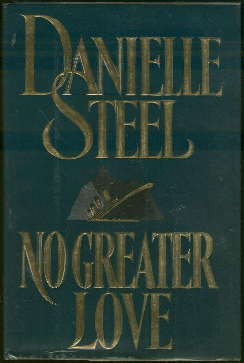 NO GREATER LOVE, Steel, Danielle