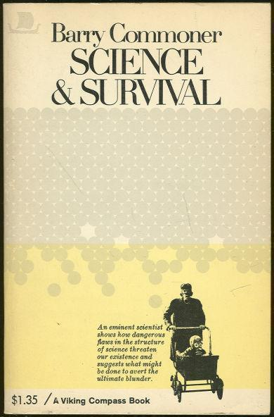 SCIENCE AND SURVIVAL, Commoner, Barry
