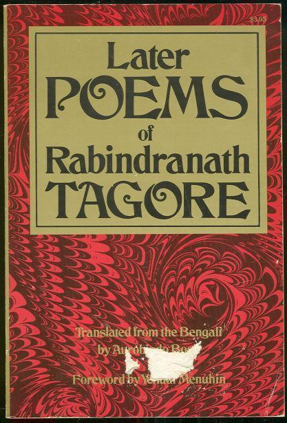 LATER POEMS OF RABINDRANATH TAGORE, Tagore, Rabindranath