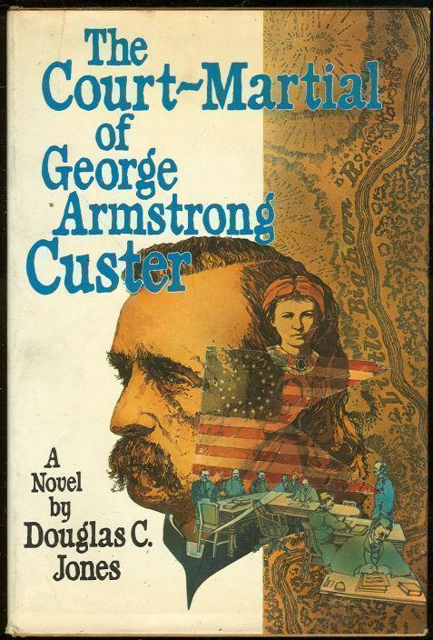 Image for COURT-MARTIAL OF GEORGE ARMSTRONG CUSTER
