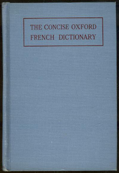 CONCISE OXFORD FRENCH DICTIONARY French-English, English-French, Chevalley, A. editor