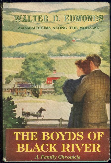 BOYDS OF BLACK RIVER A Family Chronicle, Edmonds, Walter