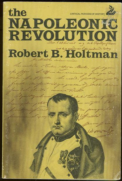 NAPOLEONIC REVOLUTION, Holtman, Robert