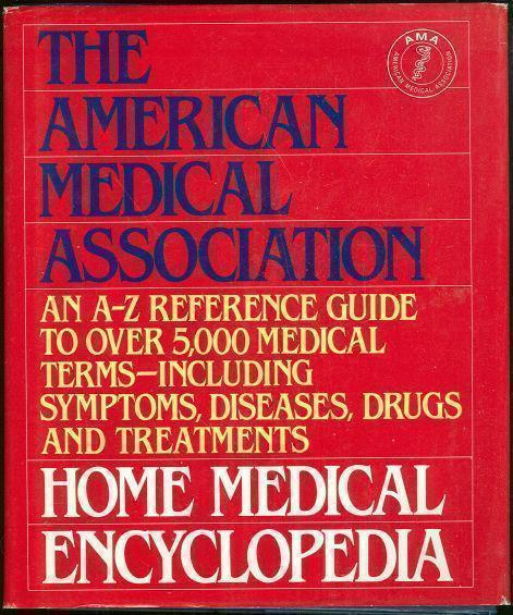 AMERICAN MEDICAL ASSOCIATION HOME MEDICAL ENCYCLOPEDIA Volume Two I-Z, Clayman, Charles editor