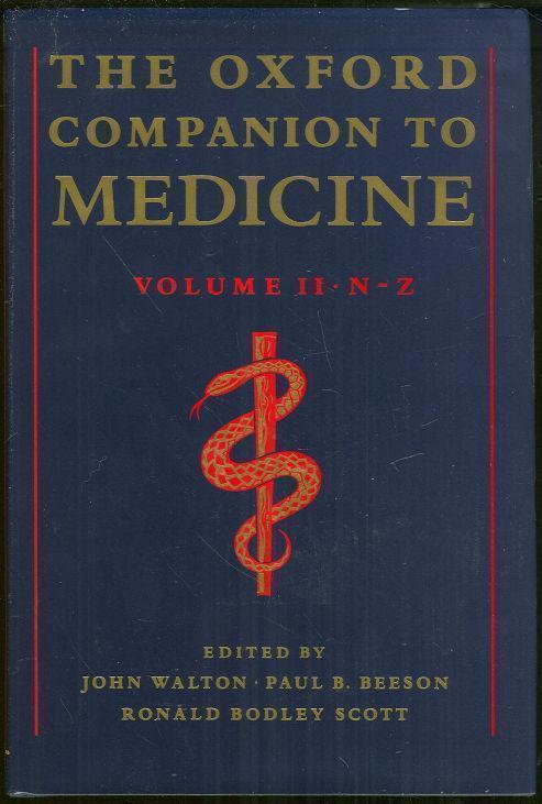 OXFORD COMPANION TO MEDICINE Volume II N-Z, Walton, John editor