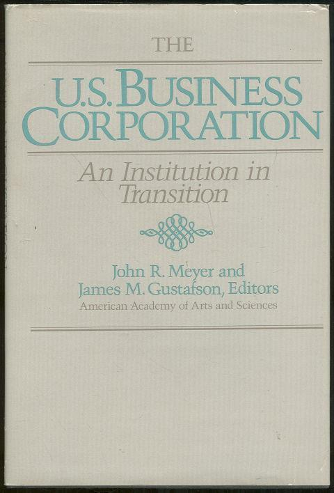 U. S. BUSINESS CORPORATION An Institution in Transition, Meyer, John editor