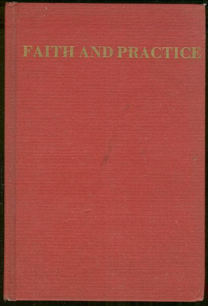FAITH AND PRACTICE Philadelphia Yearly Meeting of the Religious Society of Friends