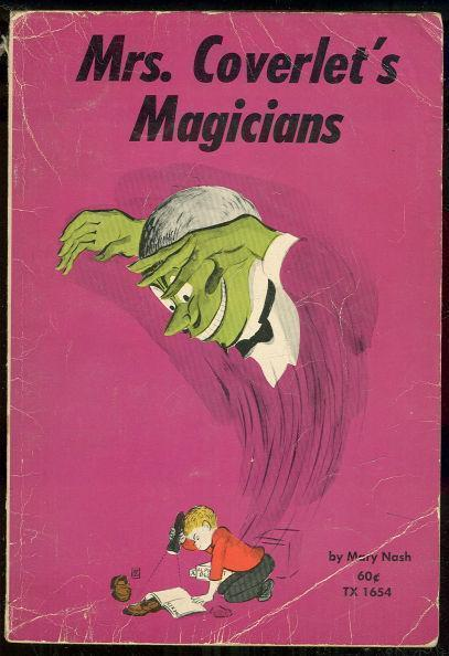 MRS. COVERLET'S MAGICIANS, Nash, Mary