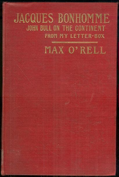 JACQUES BONHOMME John Bull on the Continent, from My Letter-Box, O'Rell, Max