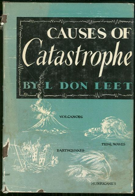 Image for CAUSES OF CATASTROPHE Earthquakes, Volcanoes, Tidal Waves, and Hurricanes