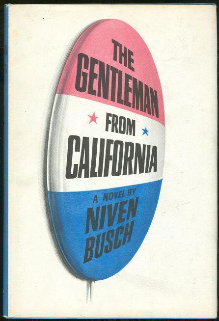 GENTLEMAN FROM CALIFORNIA, Busch, Niven