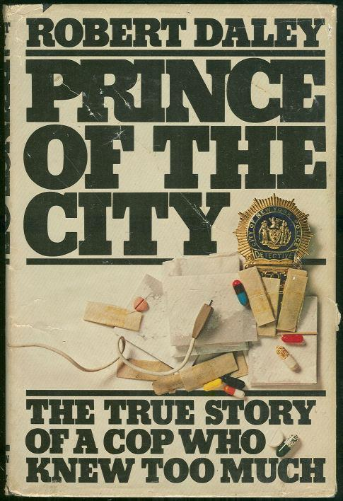 Image for PRINCE OF THE CITY True Story of a Cop Who Knew Too Much