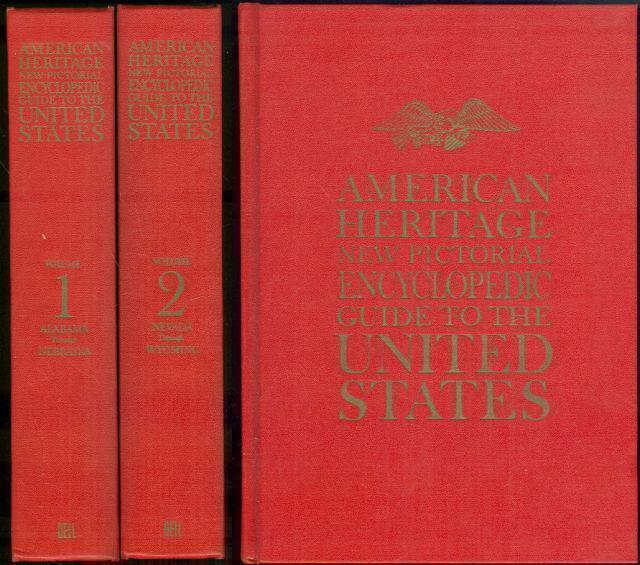 AMERICAN HERITAGE NEW PICTORIAL ENCYCLOPEDIC GUIDE TO THE UNITED STATES Two Volume Set, editors Of American Heritage Magazine