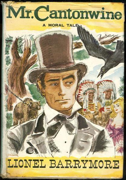 MR. CANTONWINE A Moral Tale, Barrymore, Lionel