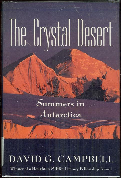 Image for CRYSTAL DESERT Summers in Antarctica