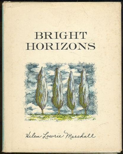 BRIGHT HORIZONS, Marshall, Helen Lowrie
