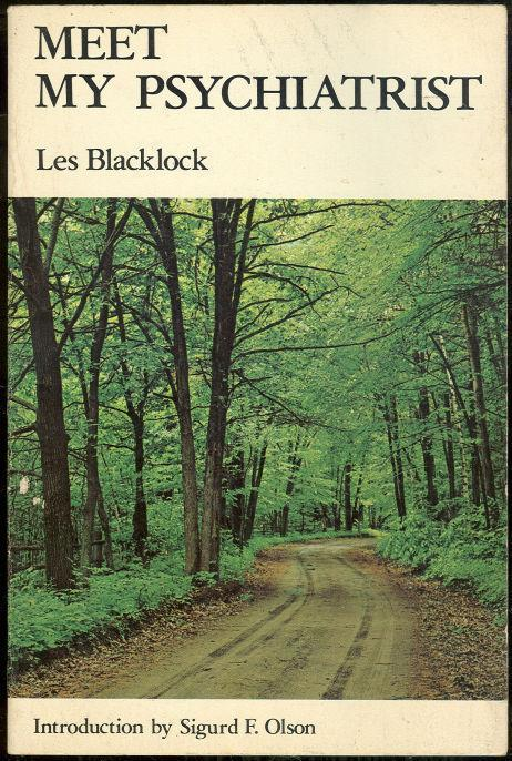 MEET MY PSYCHIATRIST, Blacklock, Les