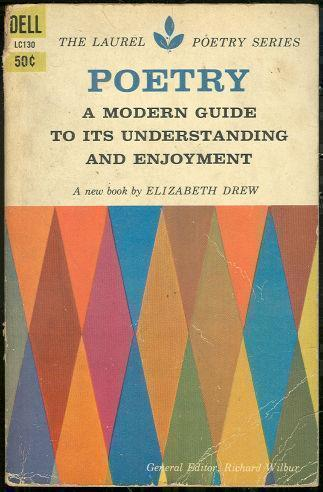 POETRY A Modern Guide to its Understanding and Enjoyment, Drew, Elizabeth