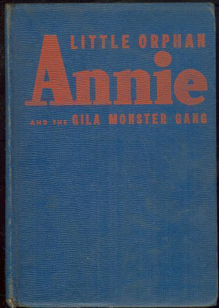Image for LITTLE ORPHAN ANNIE AND THE GILA MONSTER GANG