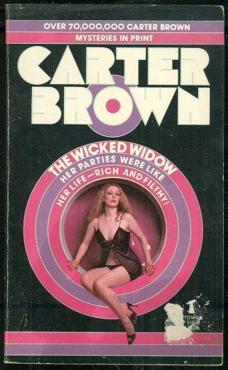 WICKED WIDOW, Brown, Carter