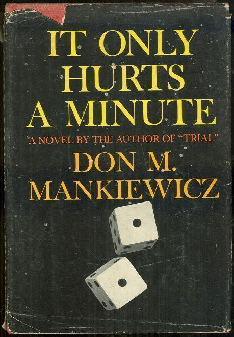 IT ONLY HURTS A MINUTE, Mankiewicz, Don M.