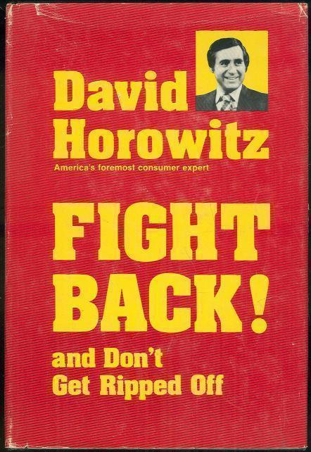 FIGHT BACK AND DON'T GET RIPPED OFF, Horowitz, David