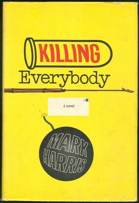 KILLING EVERYBODY, Harris, Mark