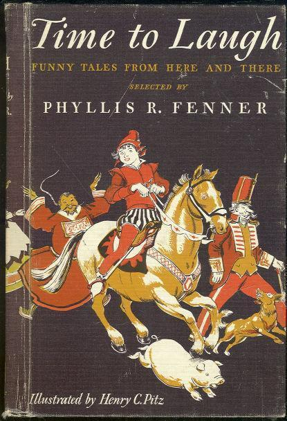TIME TO LAUGH Funny Tales from Here and There, Fenner, Phyllis editor