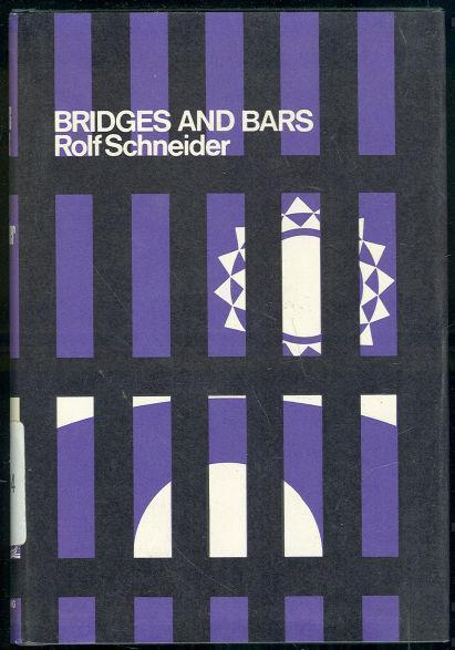 BRIDGES AND BARS, Schneider, Rolf