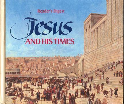 JESUS AND HIS TIMES, Reader's Digest