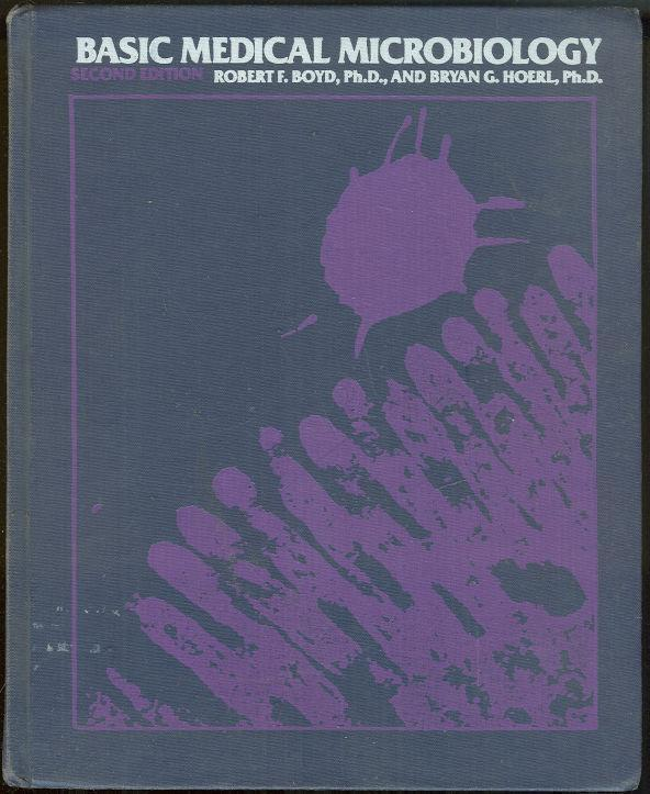 BASIC MEDICAL MICROBIOLOGY, Boyd, Robert