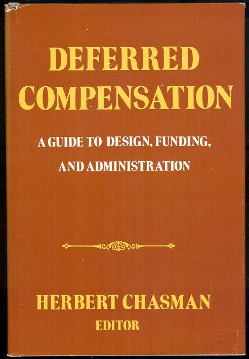 Image for DEFERRED COMPENSATION A Guide to Design, Funding, and Administration