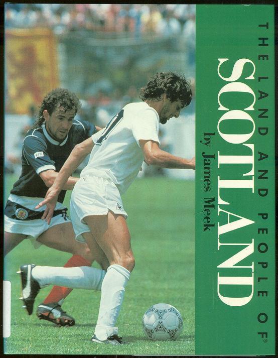 LAND AND PEOPLE OF SCOTLAND, Meek, James