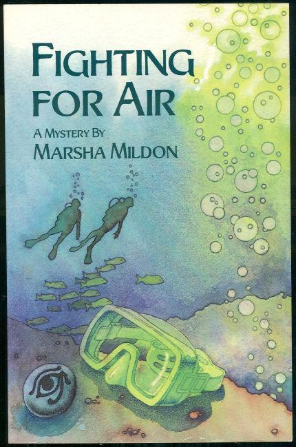 FIGHTING FOR AIR A Cal Meredith Mystery, Mildon, Marsha