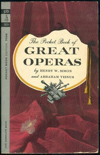 POCKET BOOK OF GREAT OPERAS, Simon, Henry Editor
