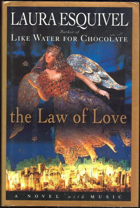 LAW OF LOVE, Esquivel, Laura