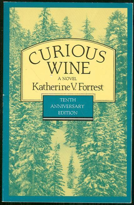CURIOUS WINE, Forrest, Katherine